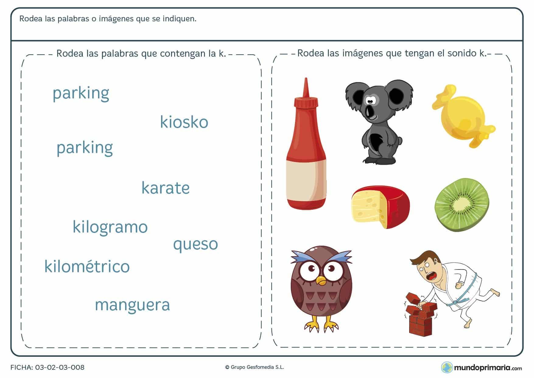 Ficha de la letra K en la que identificar palabras escritas con K.