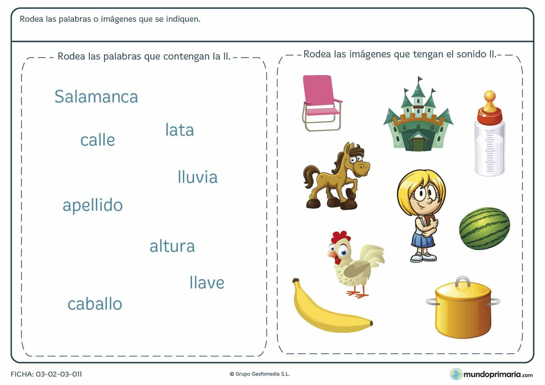 Ficha de la letra LL en la que tienen que identificar las palabras que contienen la letra LL.