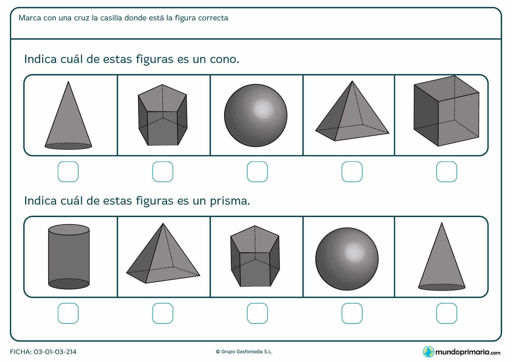 Ficha para niños de primero de primaria en el cual hay que marcar la forma correcta entre diferentes figuras.