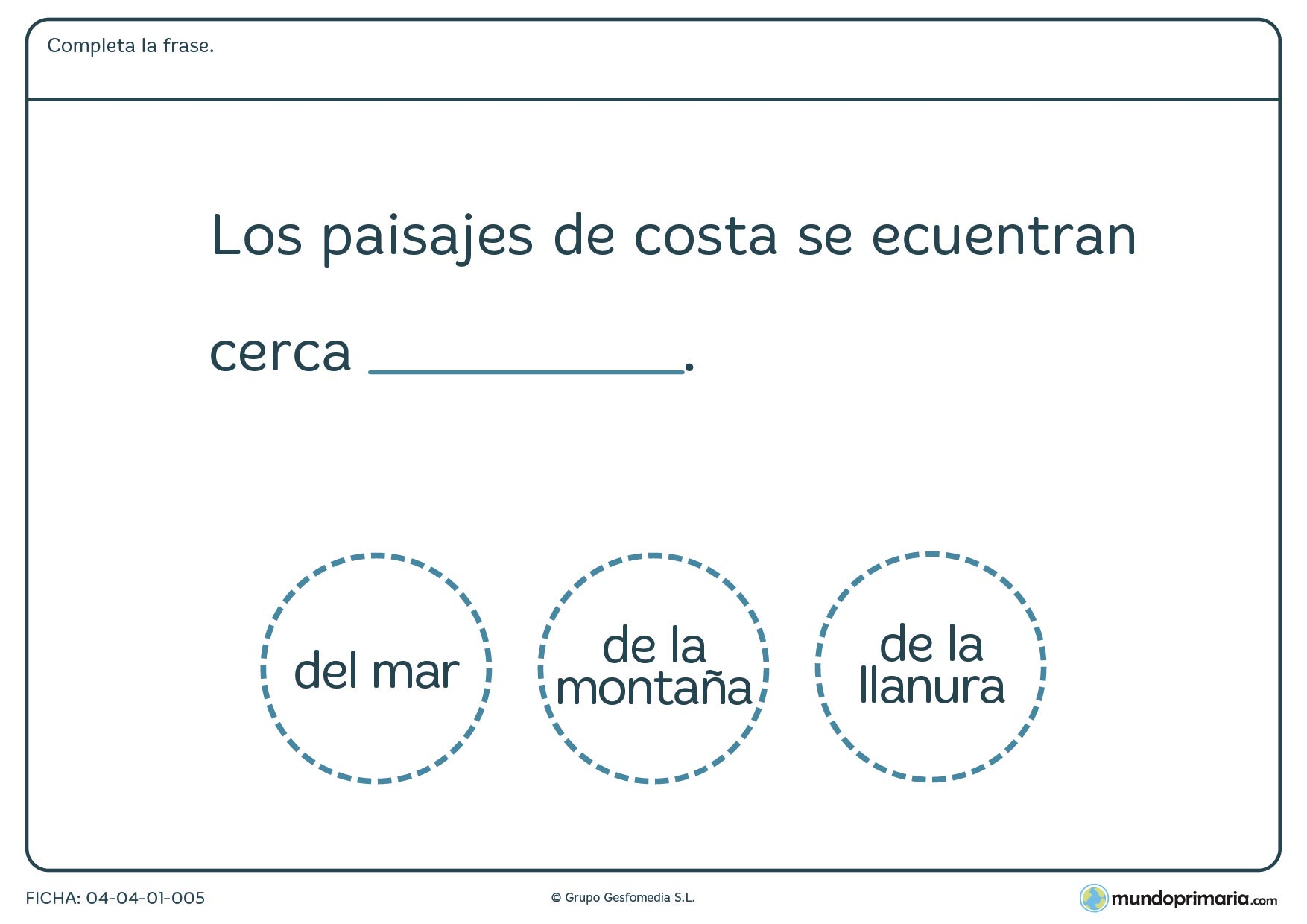 Ficha de paisajes de costa en la que hay que completar la frase con las palabras de diferentes paisajes proporcionadas.