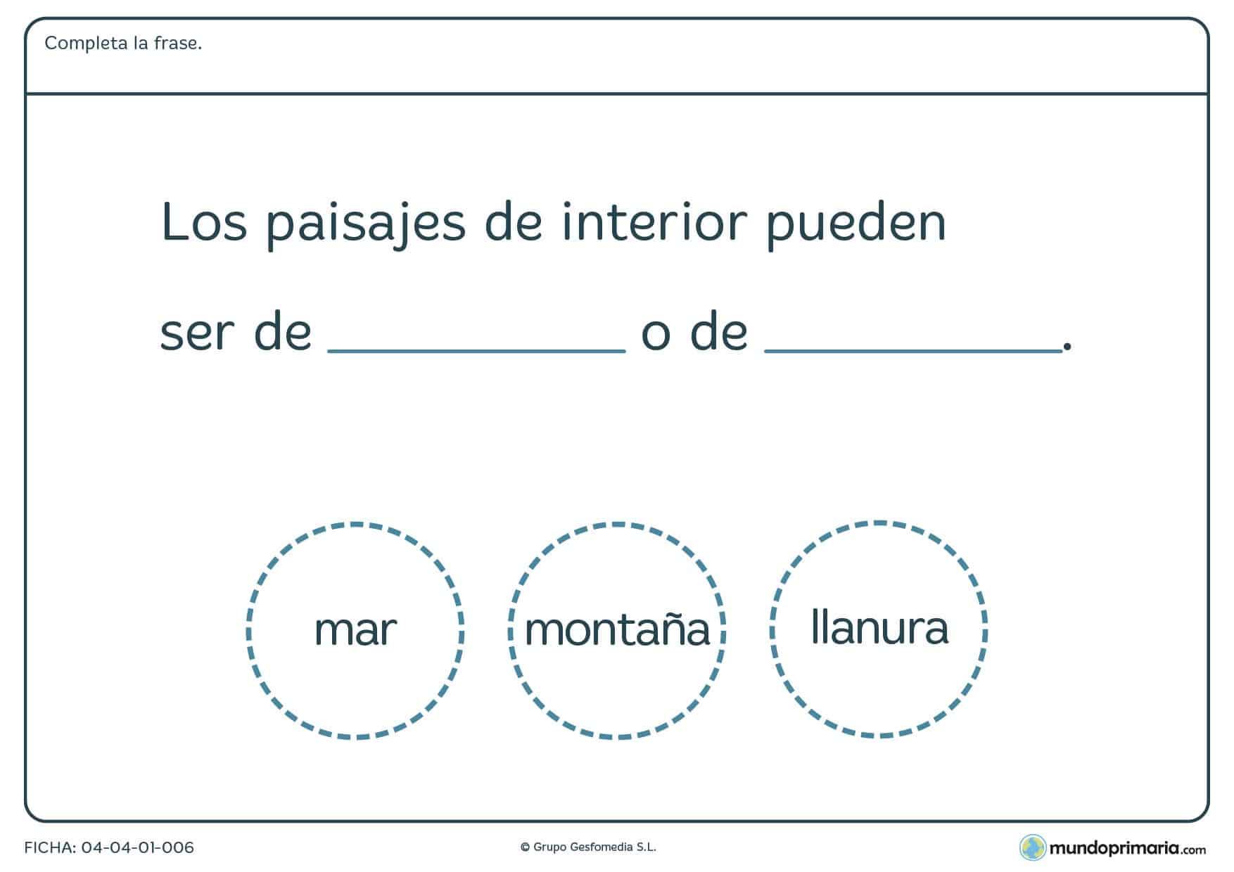 Ficha de paisajes de interios en la que hay que completas la frase con las palabras de diferentes paisajes proporcionadas.