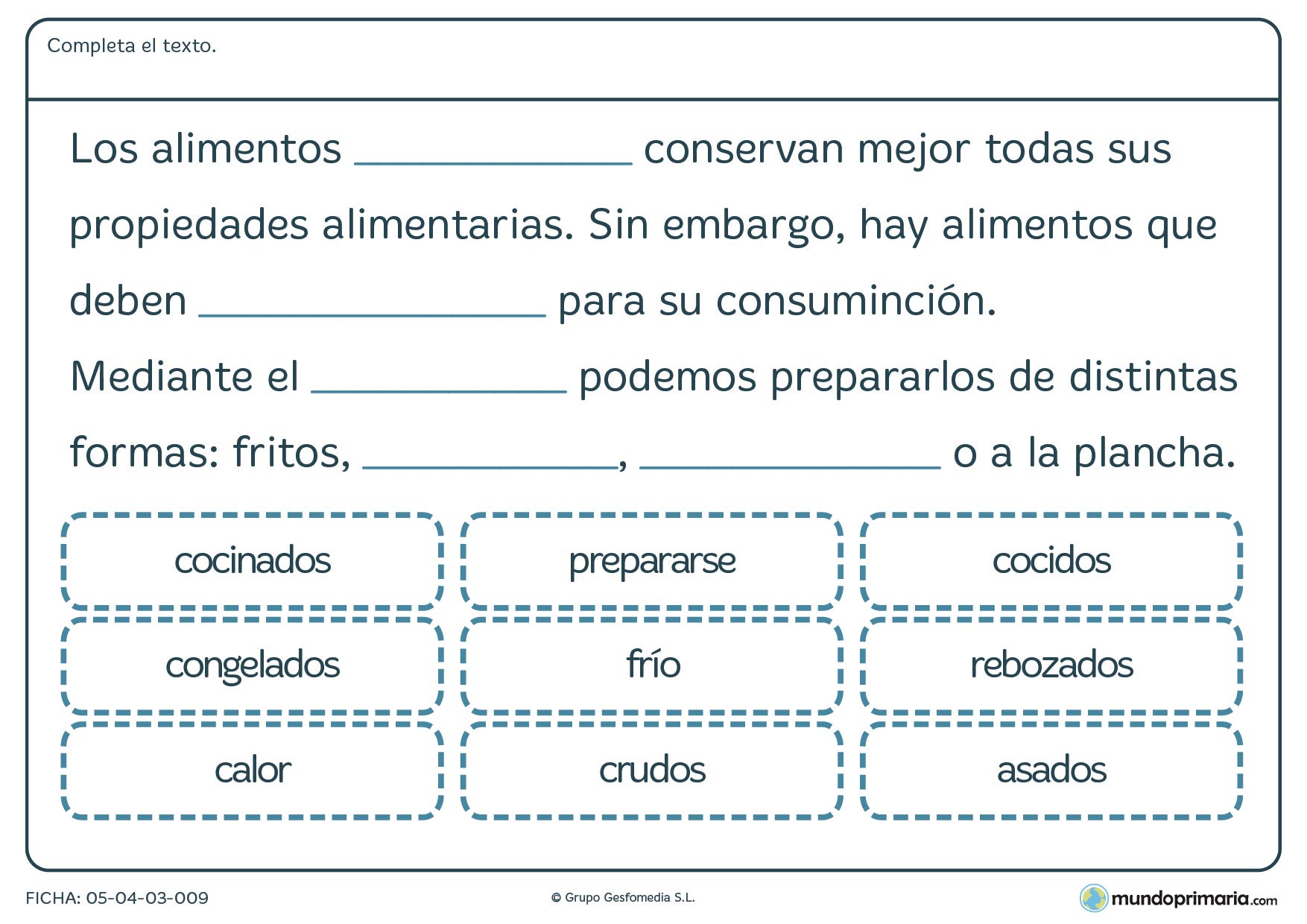 Ficha de alimentos y formas de cocinarlos en el que hay que completar el texto con las palabras proporcionadas.