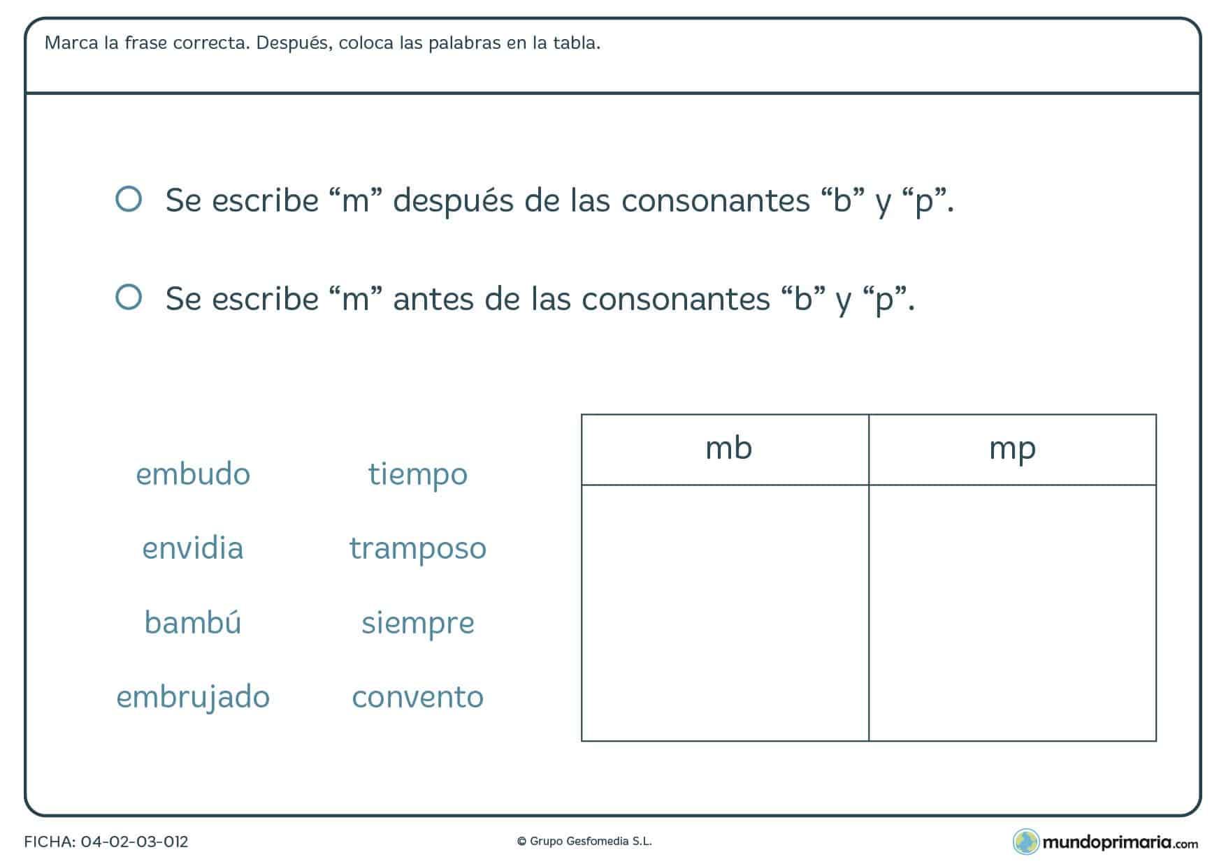 """Ficha de colocar la """"m"""" con """"b"""" y """"p"""" en la que debes tener en cuenta la regla de ortografía correcta para colocar las palabras en su columna correspondiente."""