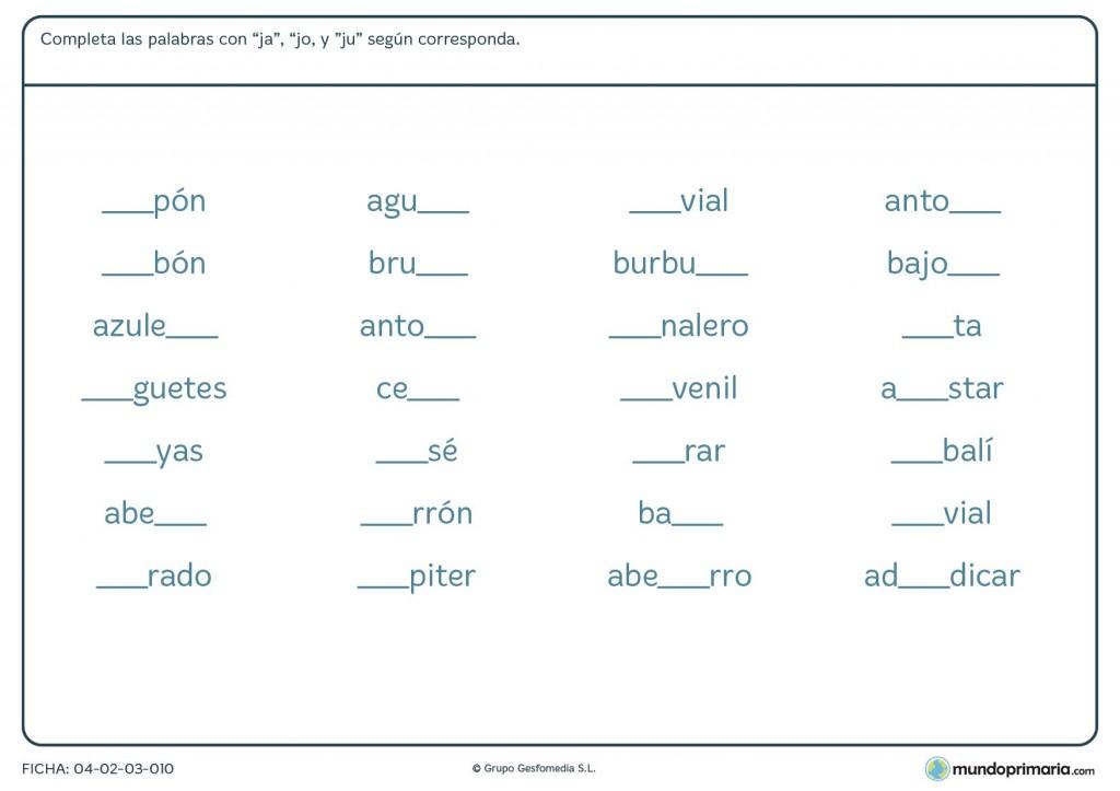 Ficha de completar las palabras con ja, jo y ju para primaria