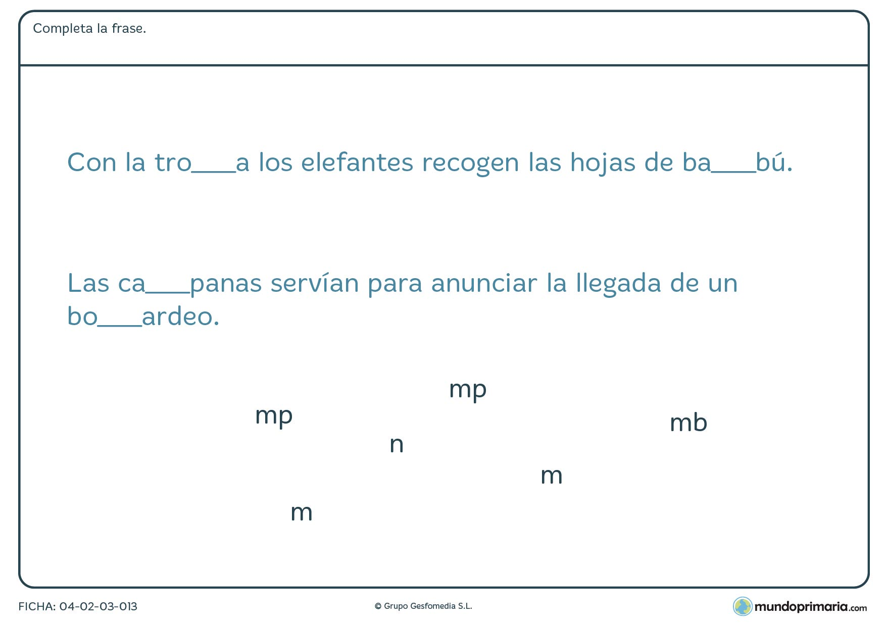 """Ficha de completar las palabras con """"mb"""" o """"mp"""" en la que debes rellenar los huecos con la partícula adecuada para que la frase tenga sentido."""