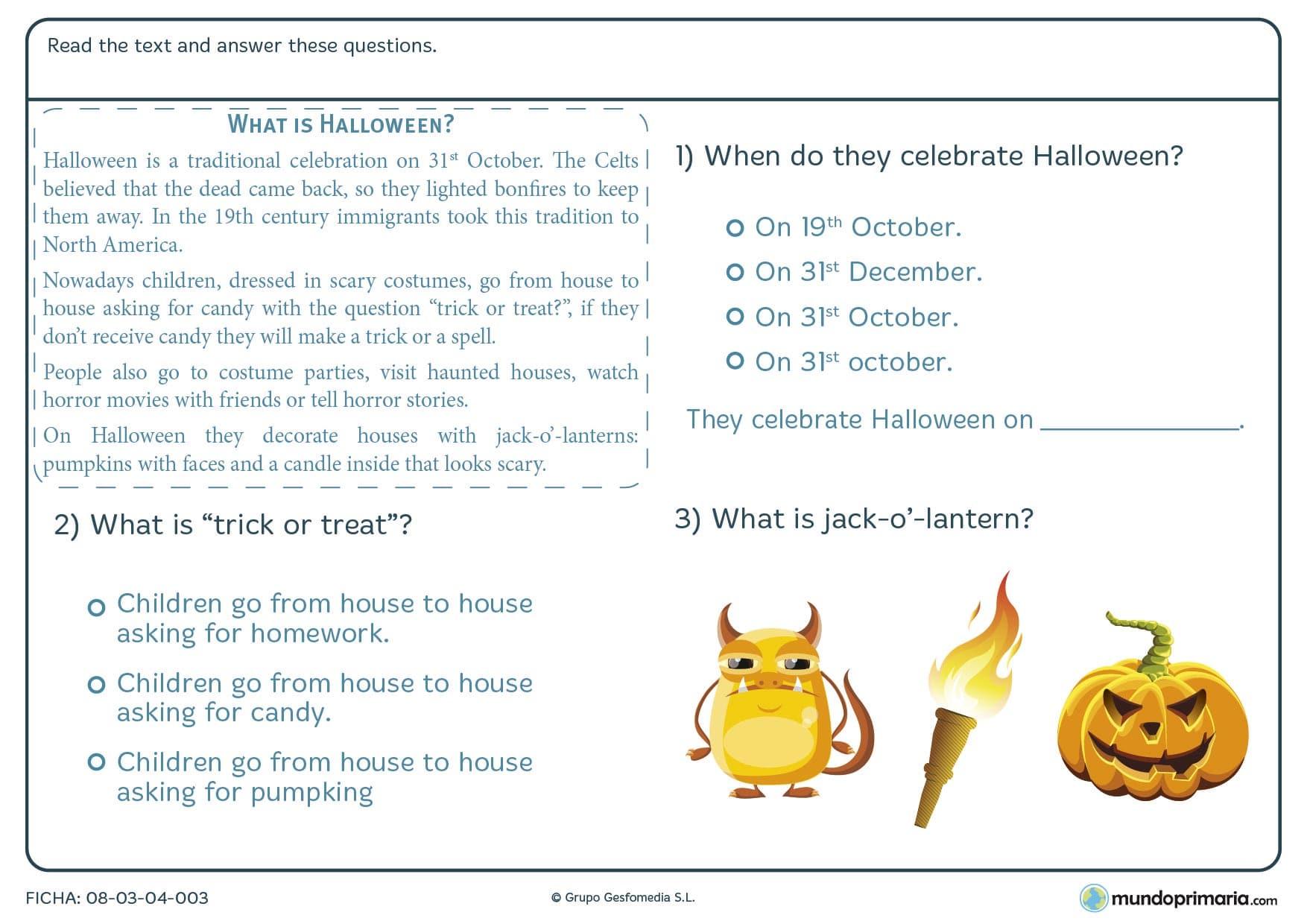 Ficha de comprender el texto de Halloween en la que tendrás, tras leer detenidamente el texto, responder a las preguntas de acuerdo con la información que aparece en dicho texto.