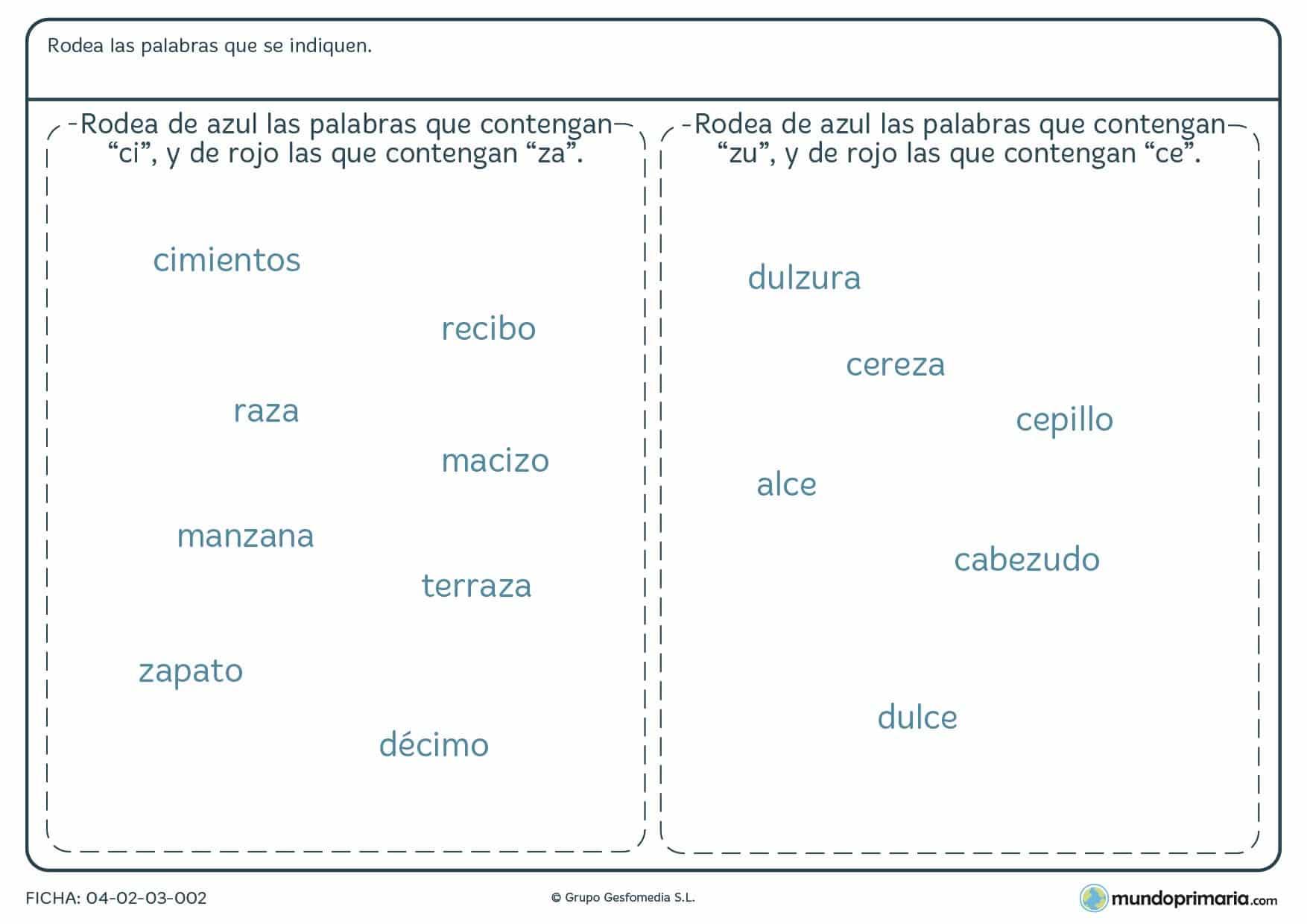 Ficha de localizar sílabas en palabras en la que debes identificar las sílabas que se piden y colocar la palabra en columna correcta.