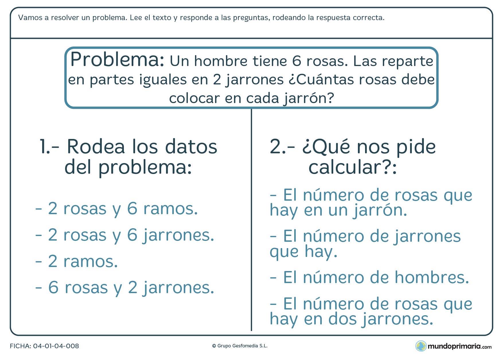 Ficha de resolver el problema sobre rosas y jarrones en el que hay que leer un texto y responder a las preguntas sobre éste.