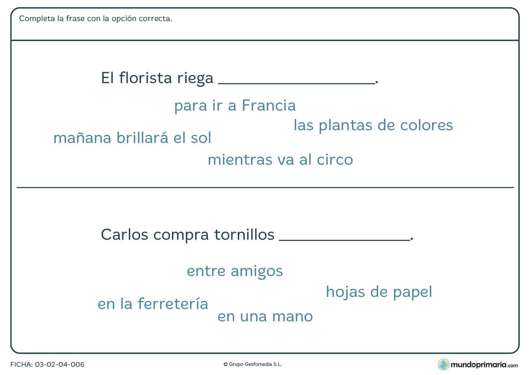 Ficha de terminar frases con la palabra adecuada para niños de primaria en la que debes colocar las palabras correctas para finalizar la frase.