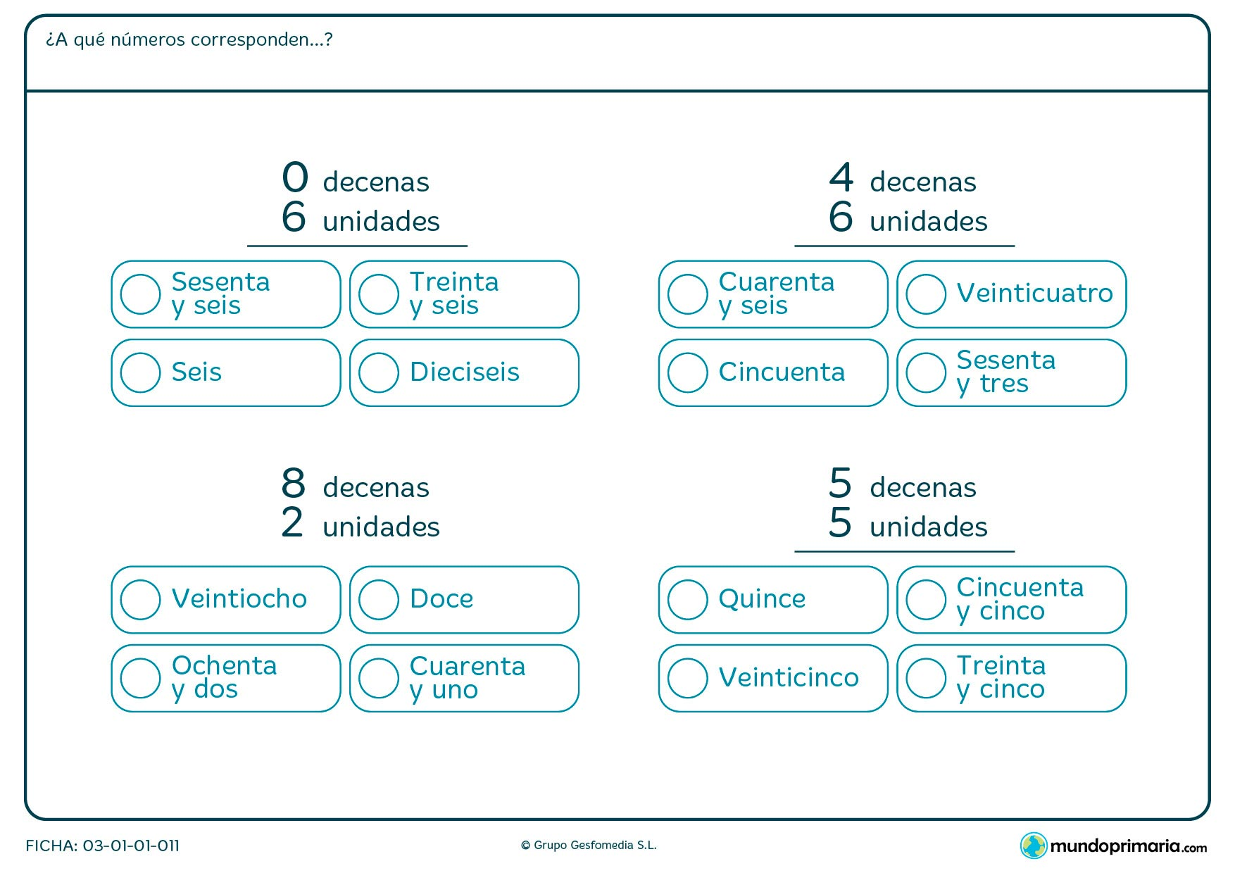 Ficha de a qué número corresponde las decenas en el que hay que marcar una de las opciones en función de las decenas y unidades que te dan.