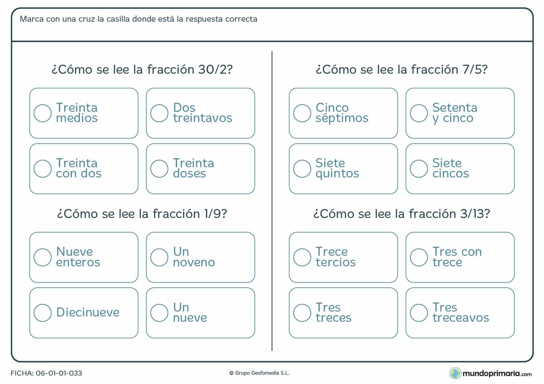 Ficha de acertar la lectura correcta de fracciones en la que el niño o niña deberá seleccionar la respuesta correcta de entre las propuestas