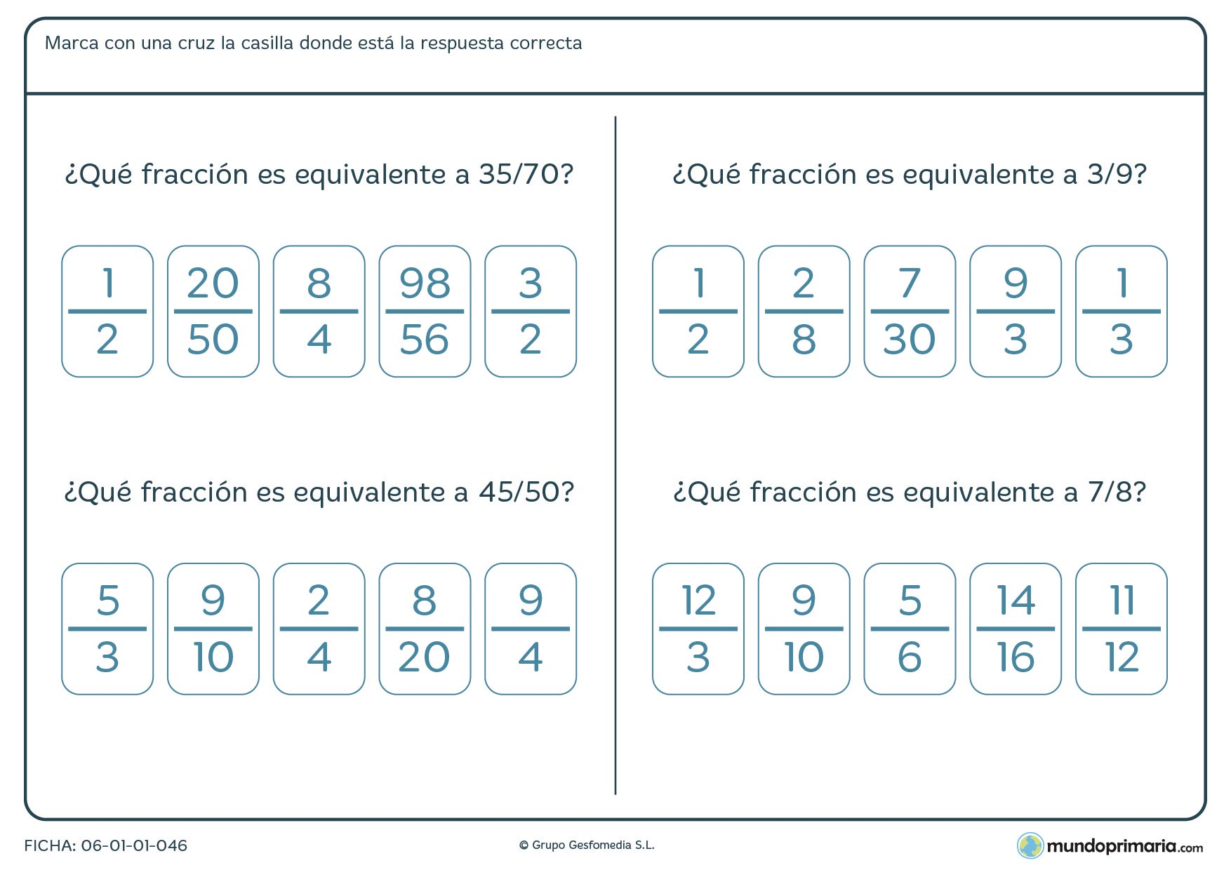 Ficha de apoyo de matemáricas centrada en buscar aquella fracción que sea equivalente para el repaso de alumnos de cuarto de Primaria