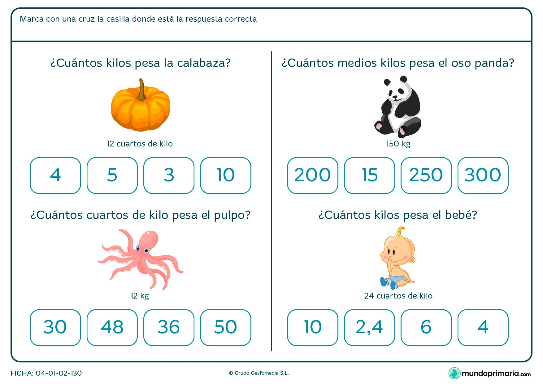 Ficha de cálculo de peso de objetos para niños de Primaria en la que tendrán que seleccionar la opción que se corresponde con el peso que se da de referencia.