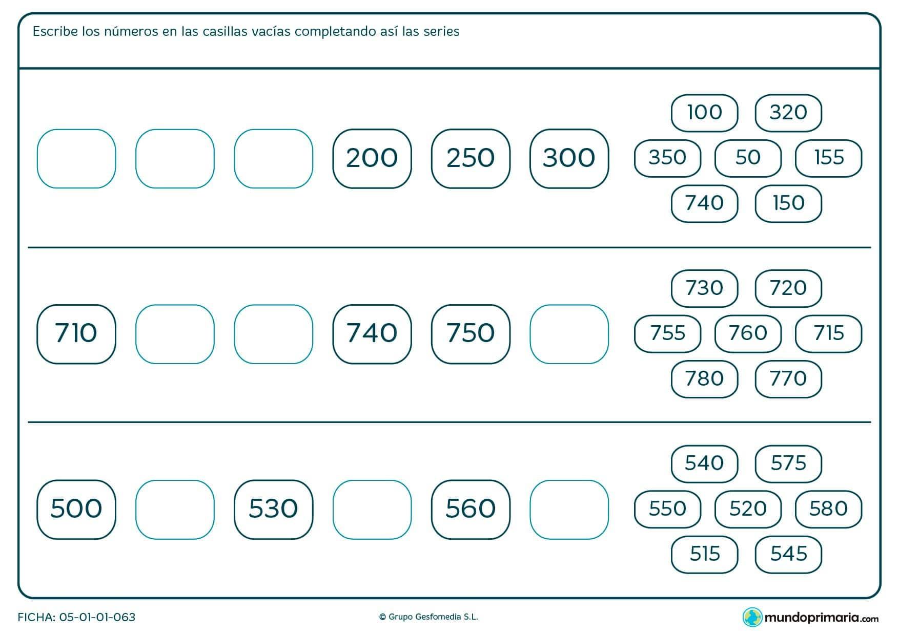 Escribe los números en los huecos para completar correctamente estas series.