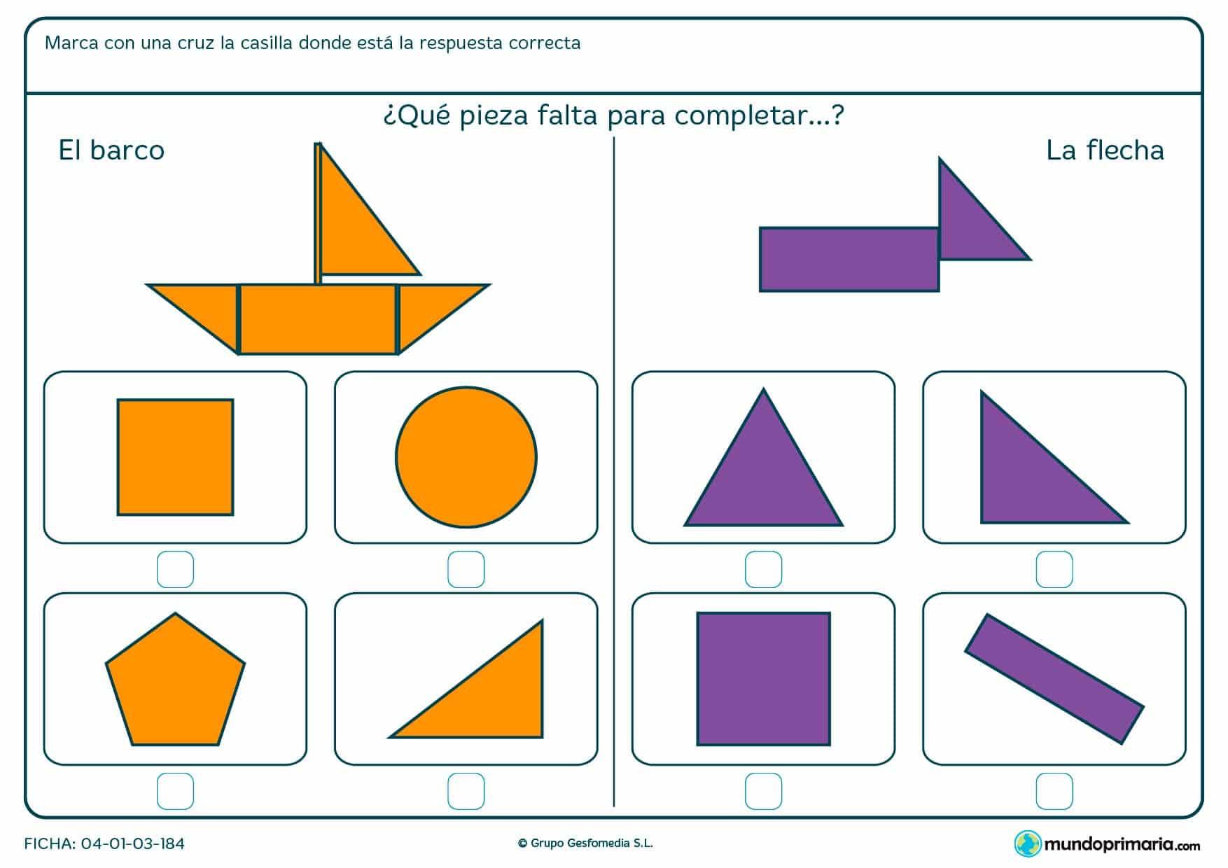Ficha de decidir qué pieza completa el dibujo en la que tendrás que diferenciar la forma poligonal que falta en la figura.