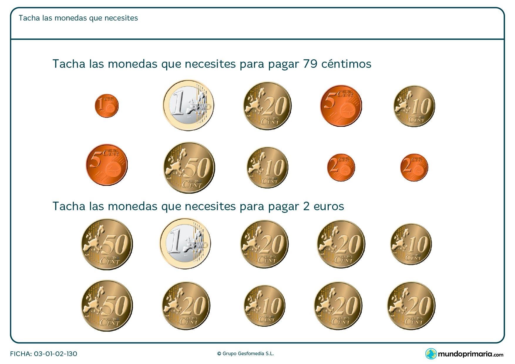 Ficha de elegir dinero necesario en la que hay que tachar las monedas que sumen la cantidad que te pidan.