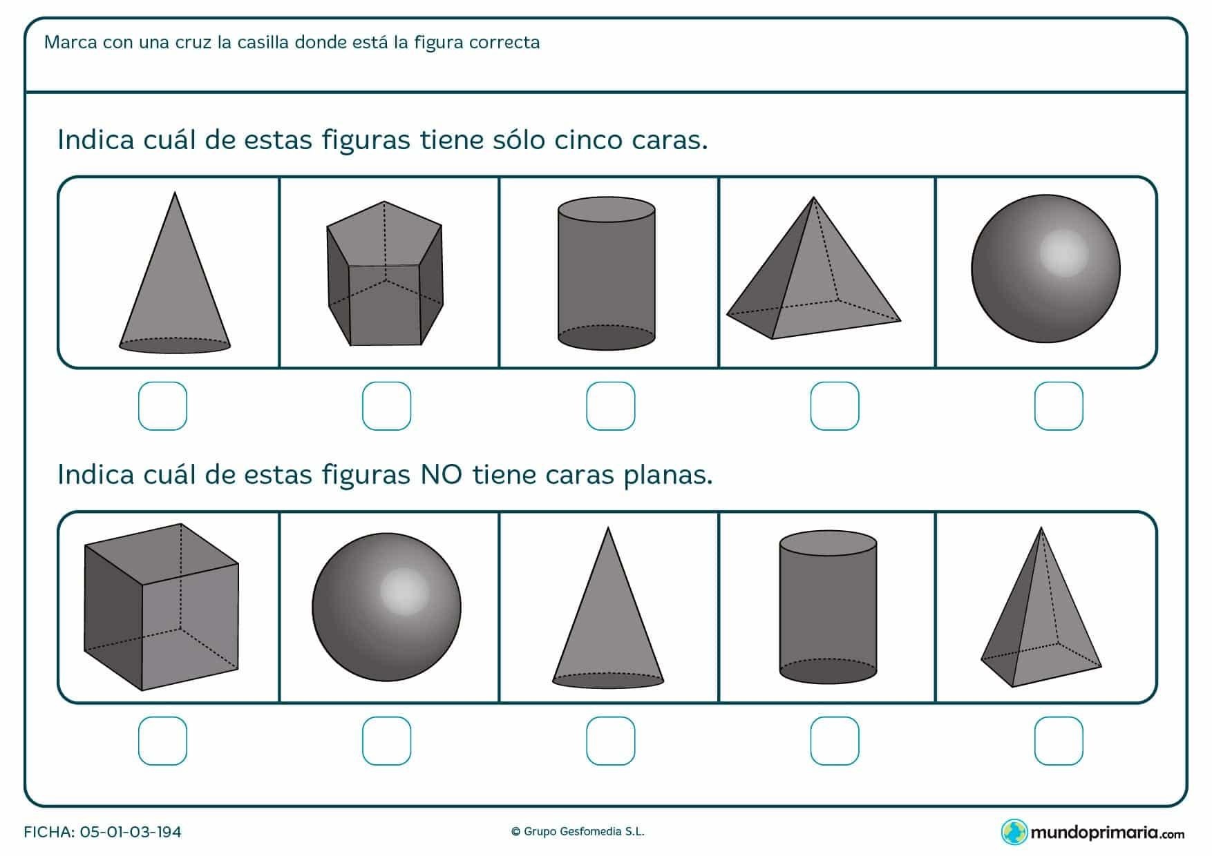 Ficha para elegir las figuras geométricas con cinco caras y las que no tienen caras planas.
