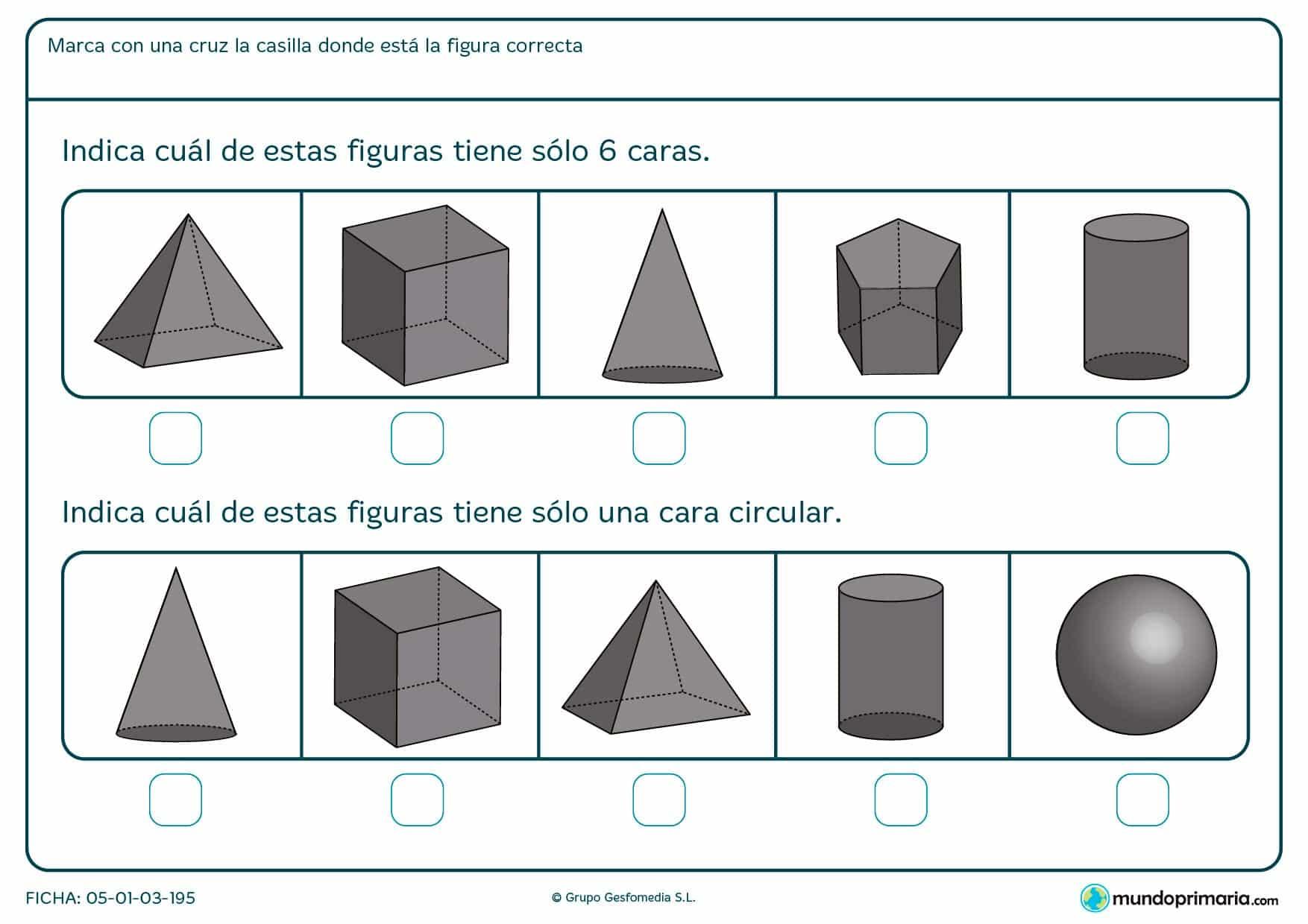 Ficha para marcarlas figuras geométricas con seis caras o con una cara circular.