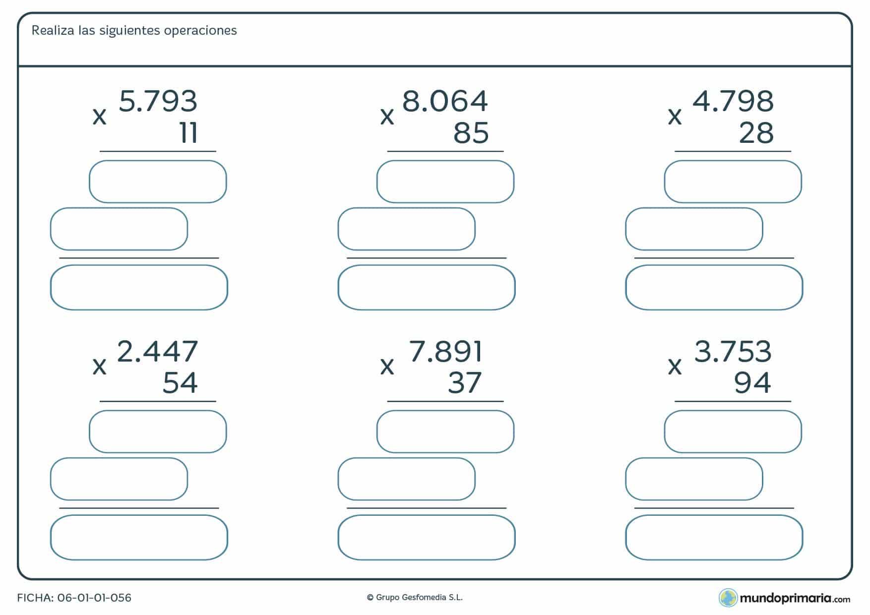 Ficha para 4º de Primaria de realizar operaciones de multiplicar por números de 2 cifras. Contiene seis operaciones distintas.