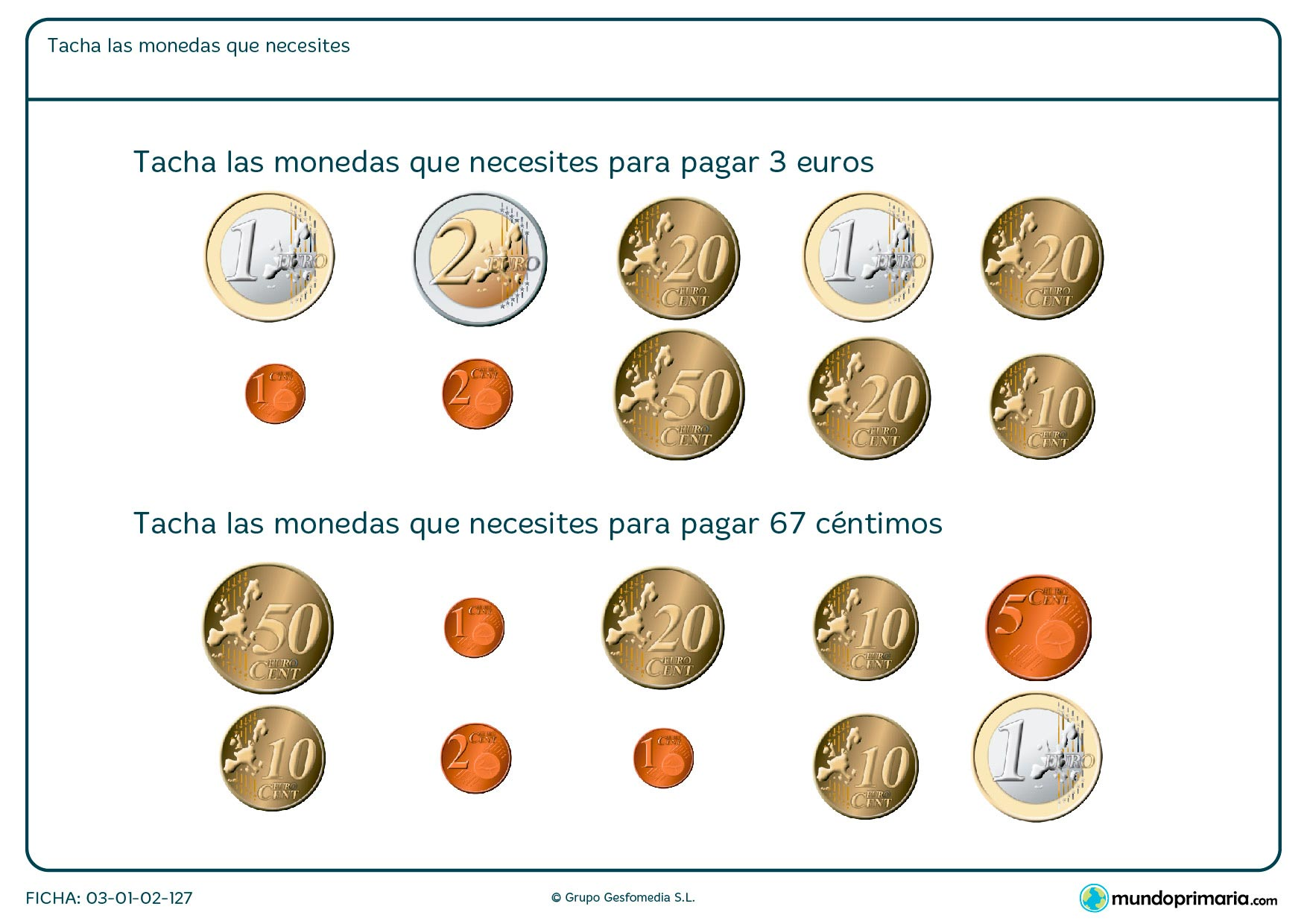 Ficha de seleccionar monedas necesarias en la que hay que tachar las monedas correspondientes.