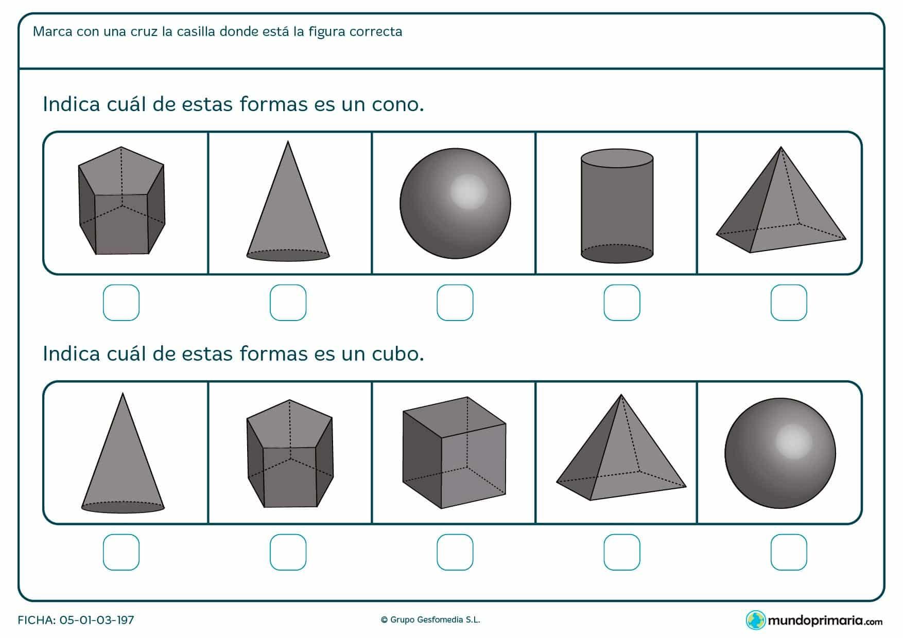 Marca las formas que son un cono y un cubo.