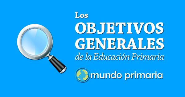 objetivos generales de la Educacion Primaria