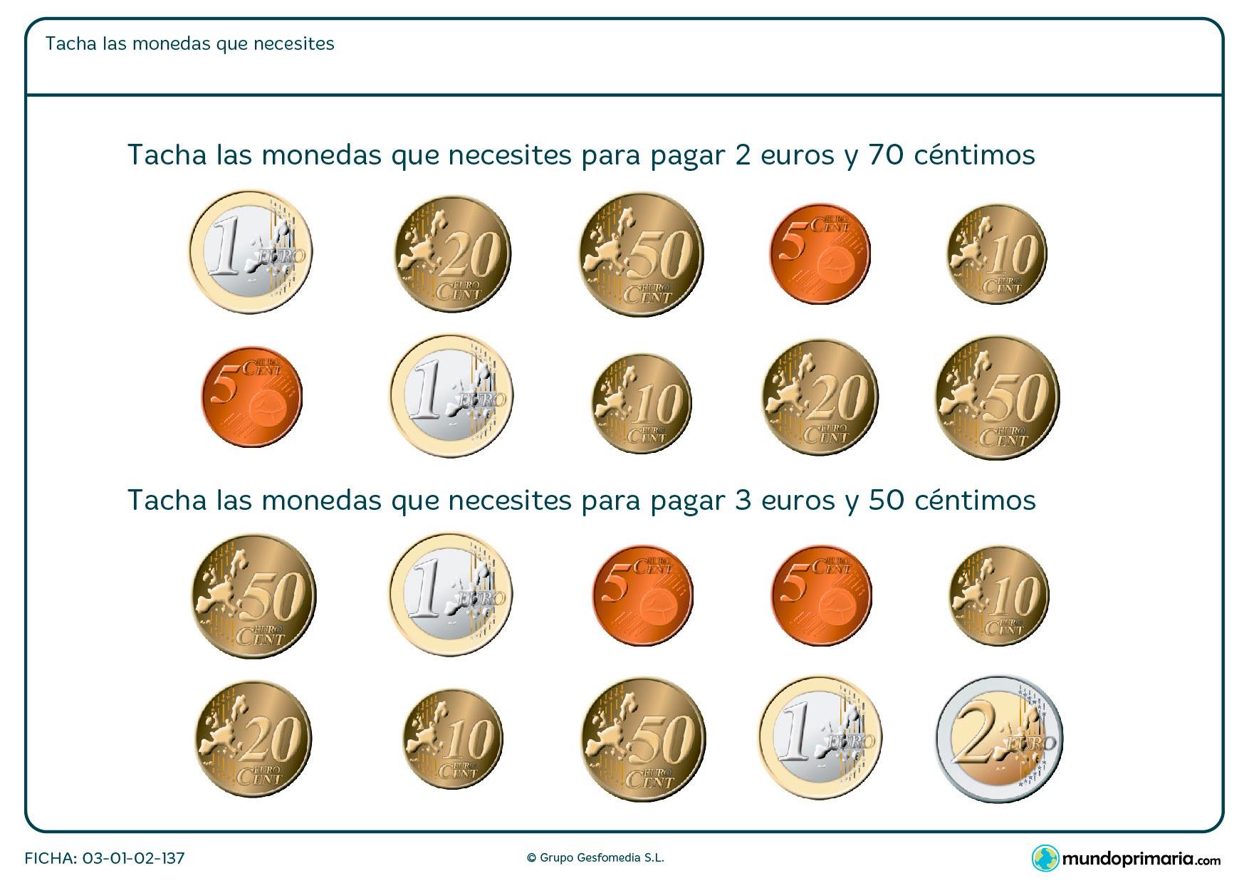 Ficha de elegir qué monedas son necesarias en la que hay que tachar los dibujos de estas monedas en función del enunciado.