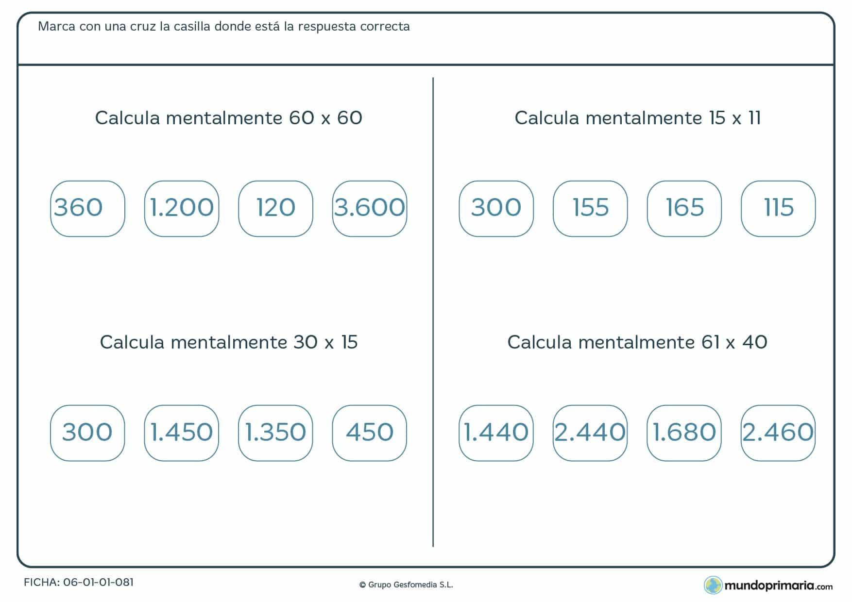 Ficha para niños de 9 y 10 años de hacer mentalmente multiplicaciones, consistente en cuatro ejercicios a resolver escogiendo el resultado correcto