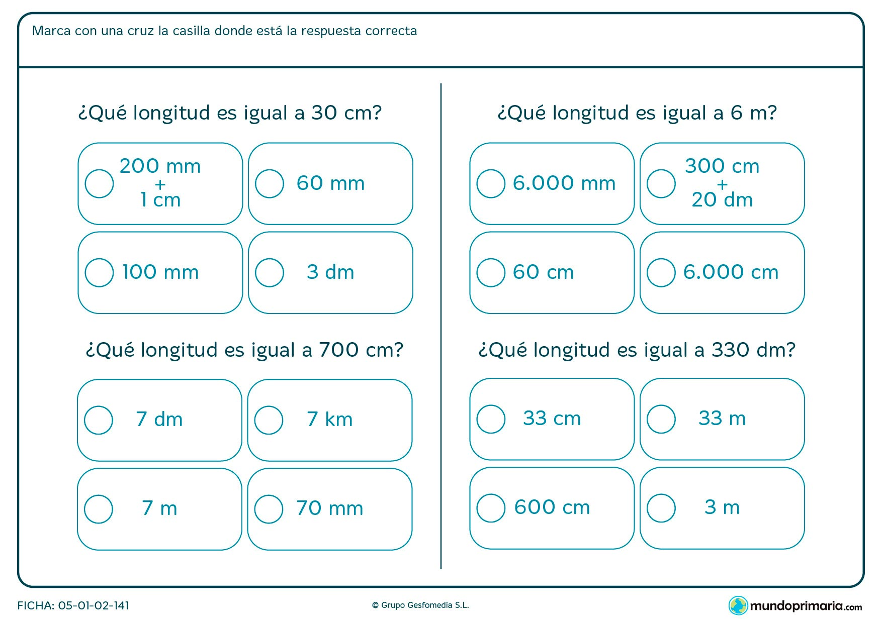 Ficha de longitudes iguales en la que deberás averiguar la medida igual a la que te damos.