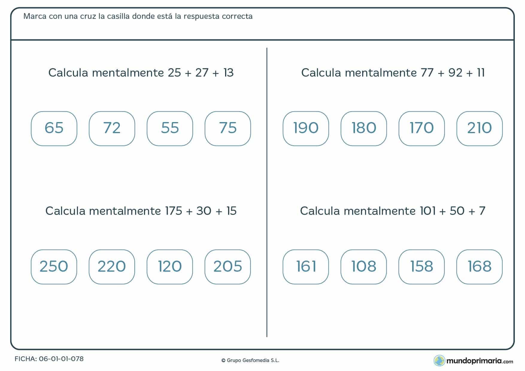 Ficha con cuatro sumas a resolver con cálculo mental, consistentes en hallar mentalmente la solución a las sumas, recomendada para 4º de Primaria