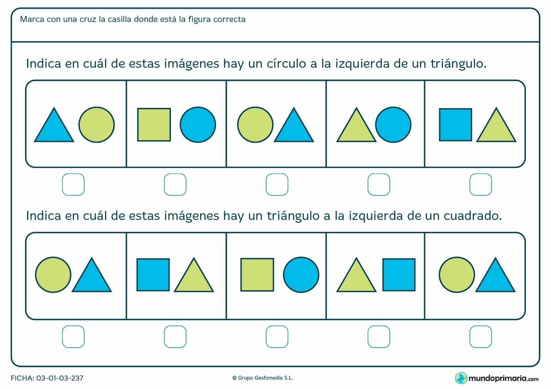 Ficha de identificar círculos, triángulos y posición en la que hay que marcar las casilla que tenga la imagen correspondiente al enunciado.