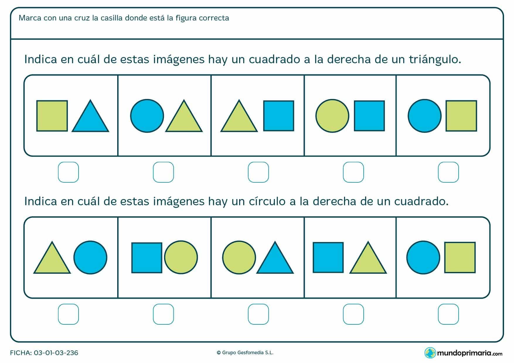 Ficha de identificar cuadrados, círculos y posición en la que hay que marcar la imagen que corresponda con lo que te piden en el enunciado.
