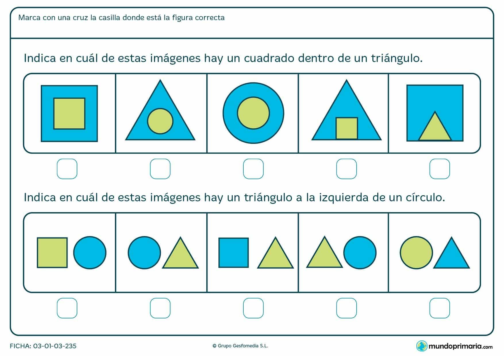 Ficha de identificar cuadrados, triángulos y posición en la que hay que indicar la figura que te piden en el enunciado.