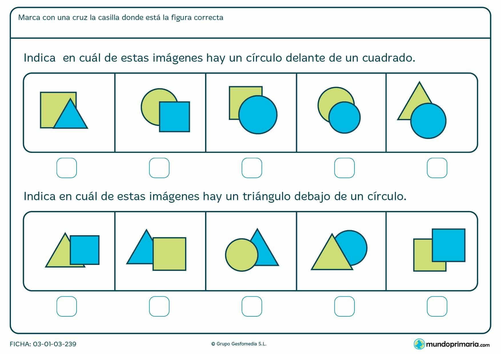 Ficha de identificar la posición de las figuras en la que hay que marcar la imagen donde se encuentren las figuras correctas.
