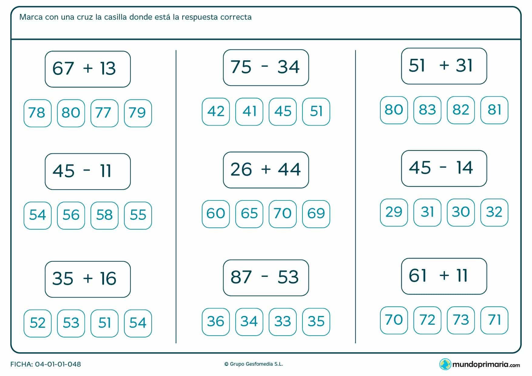 Ficha de indicar la respuesta de varias sumas y restas para niños de siete a ocho años por la que tendrán que atender a las operaciones presentadas, realizarlas y marcar el resultado en cada caso.
