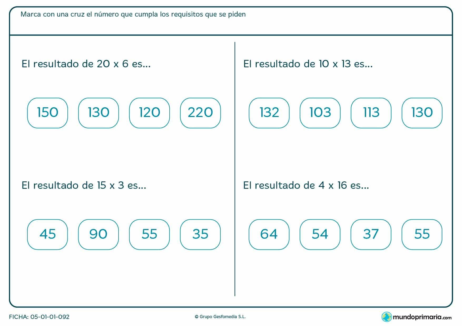 Marca con una cruz las soluciones de estas multiplicaciones horizontales.
