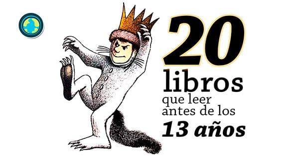20 Libros Que Leer Antes De Los 13 Años