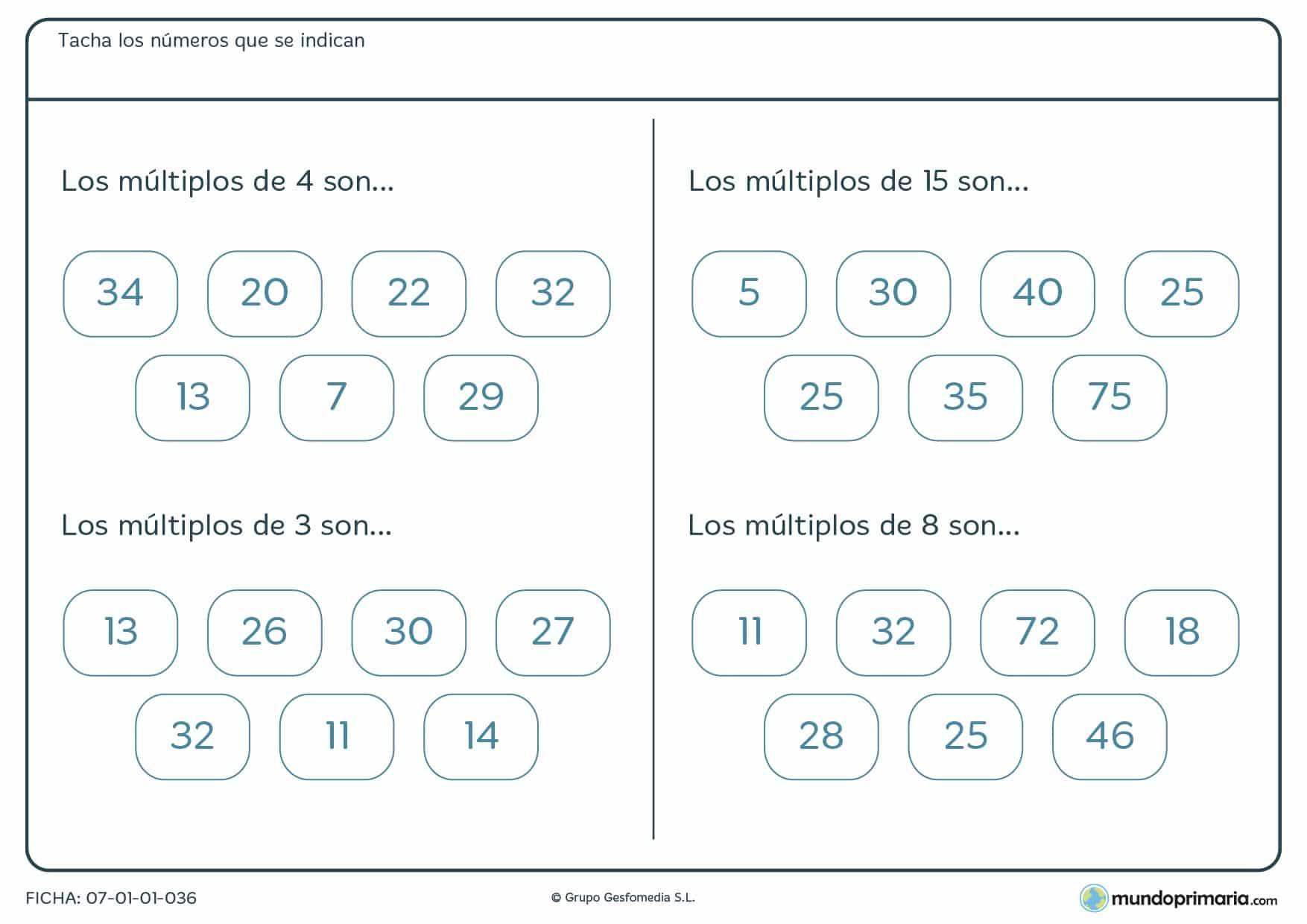 Marca los múltiplos de los cuatro números que encontrarás en esta ficha.