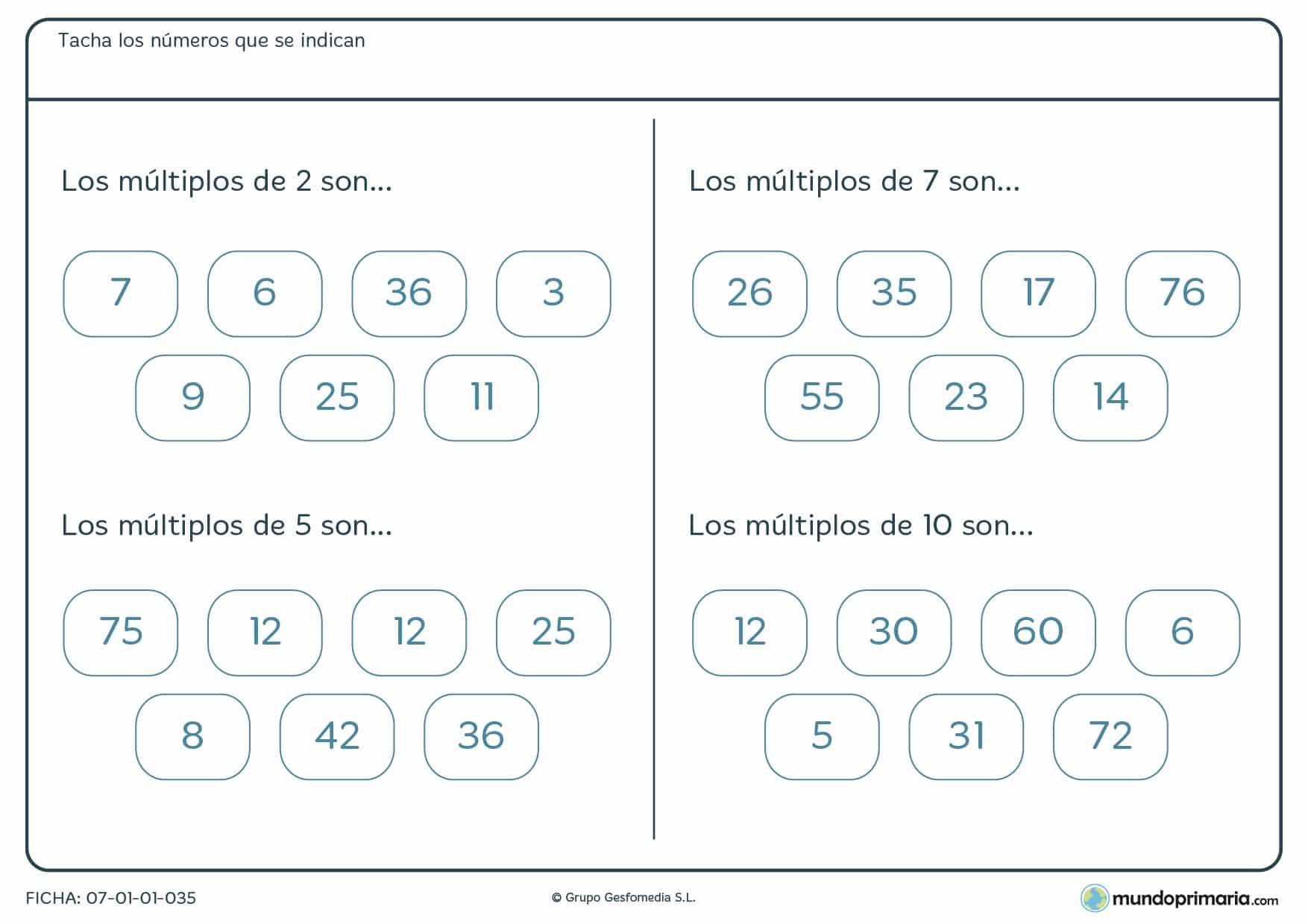 Los múltiplos de estos números son… márcalos en esta ficha según se pida en cada ejercicio.
