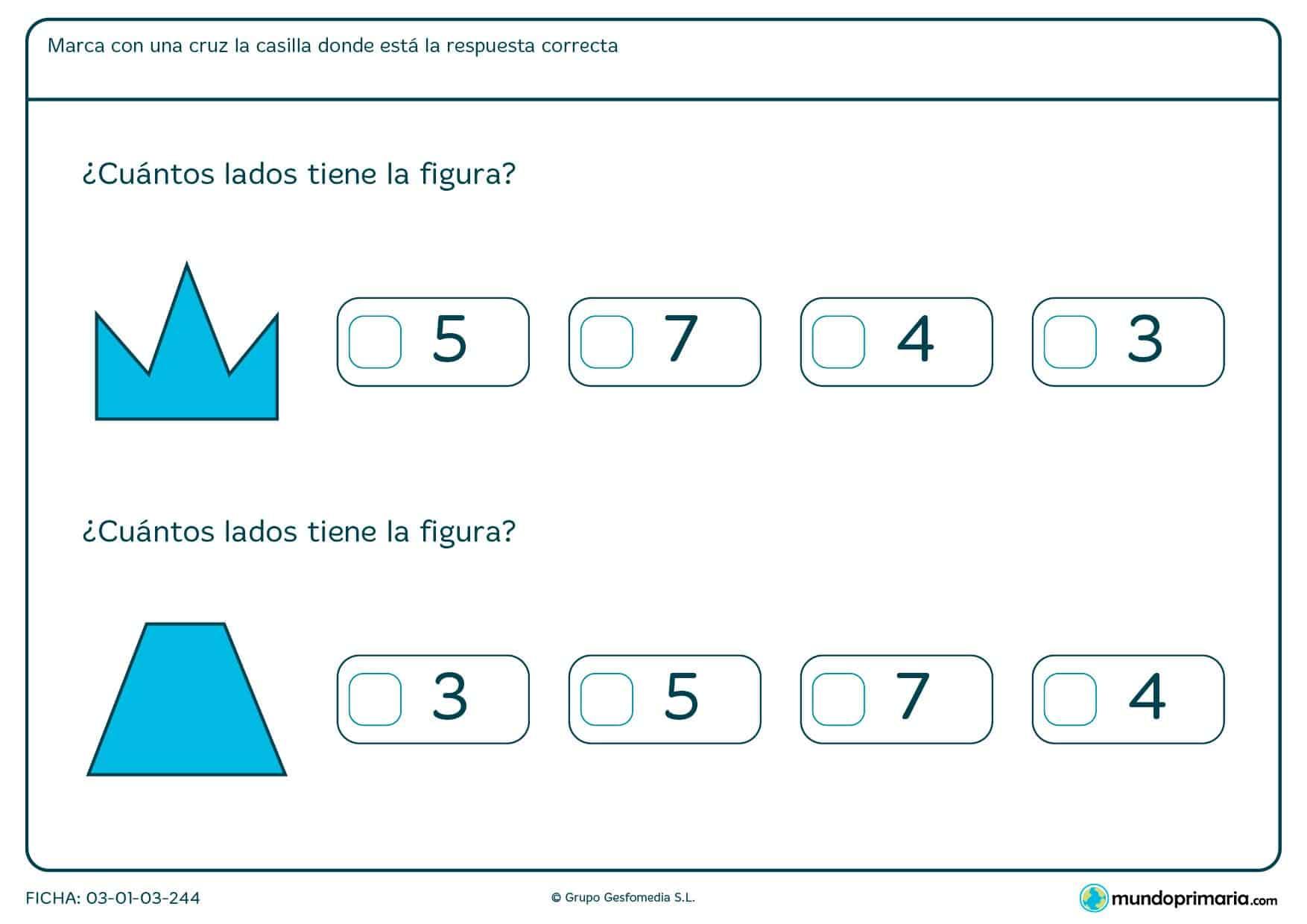 Cuenta los lados de estas figuras ¿Cuántos son? Marca con una cruz la respuesta correcta.