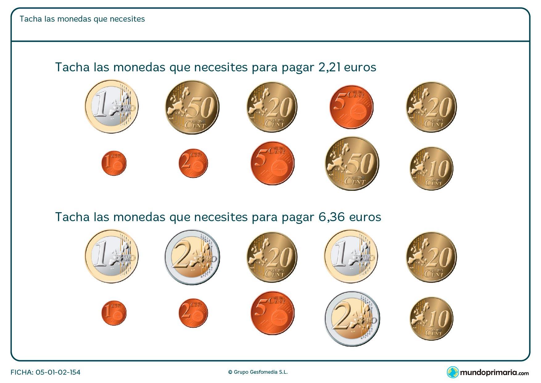 Escoger las monedas que sumen juntas el total de la solución que se pide en euros.