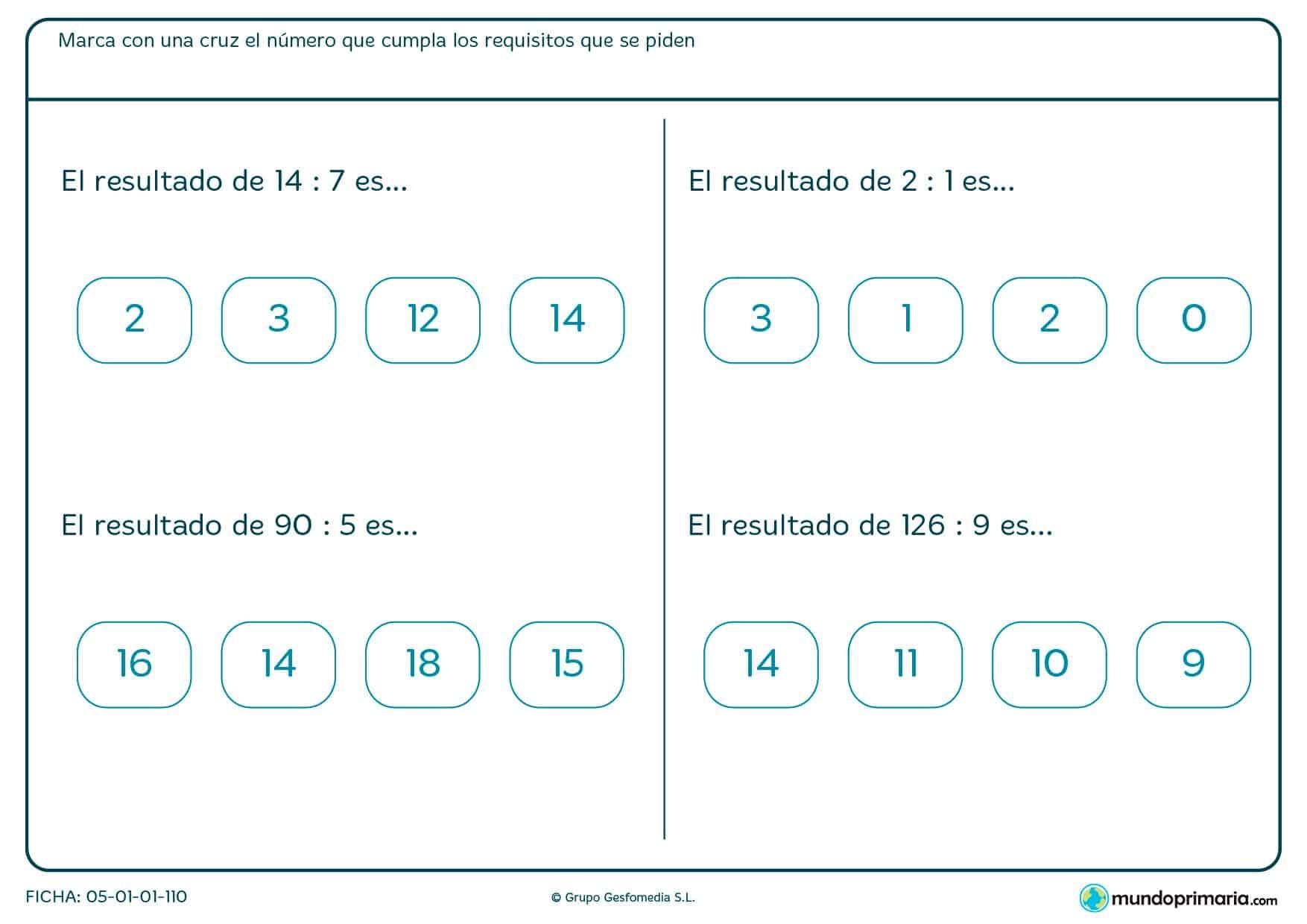 El objetivo es marcar con una cruz el cociente de las divisiones que se especifican en la ficha de matemáticas.
