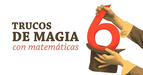 Divertidos trucos de magia utilizando matemáticas