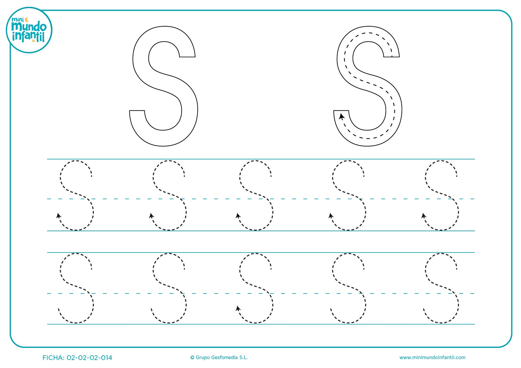 Repasar las líneas trazadas para escribir la letra S