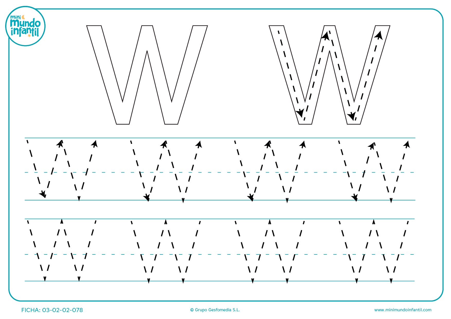 Repasar con lápiz la letra W en mayúsculas