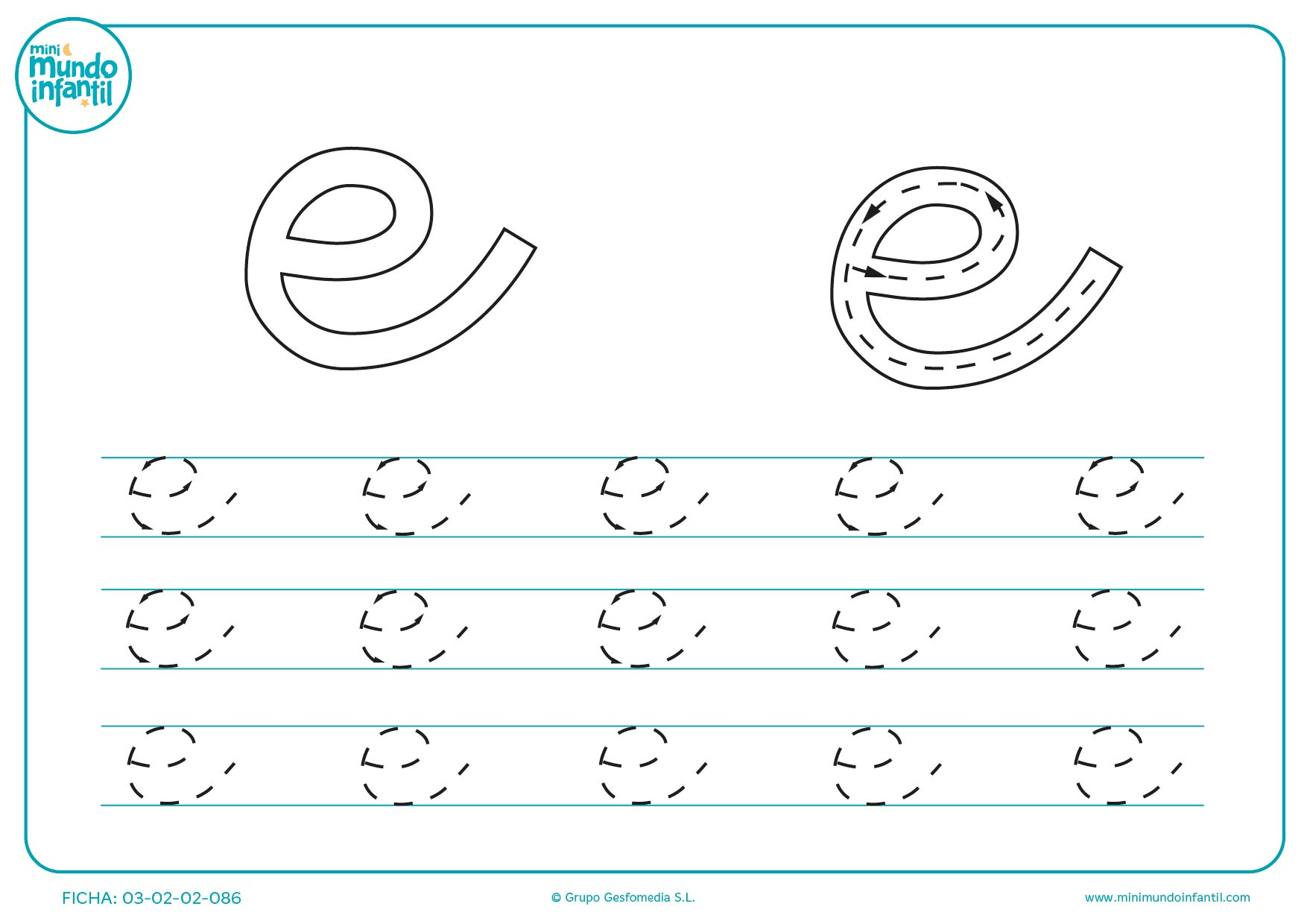 Continuar las líneas de la letra e en minúsculas para aprenderla