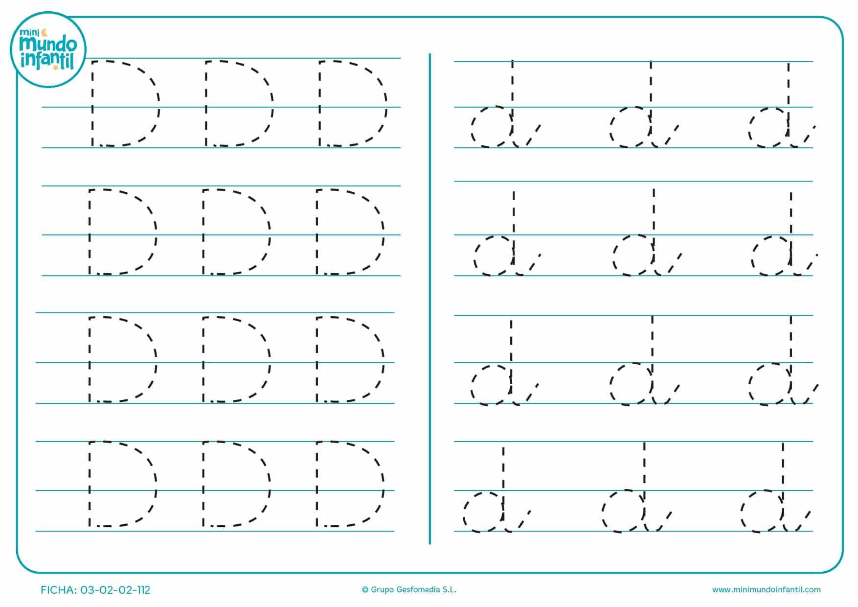 Seguir el trazo de la letra D en mayúscula y d en minúscula