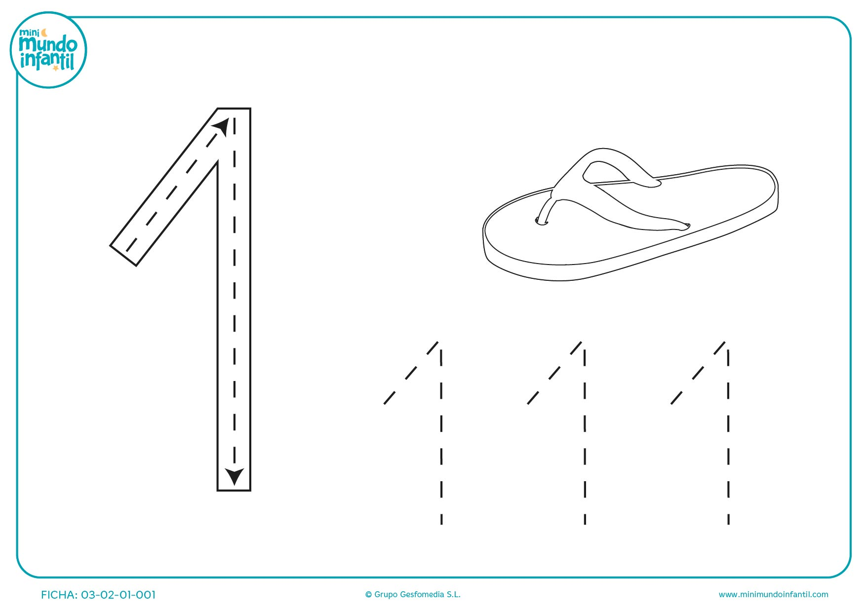 Escribir de una sandalia el 1 para grafomotricidad