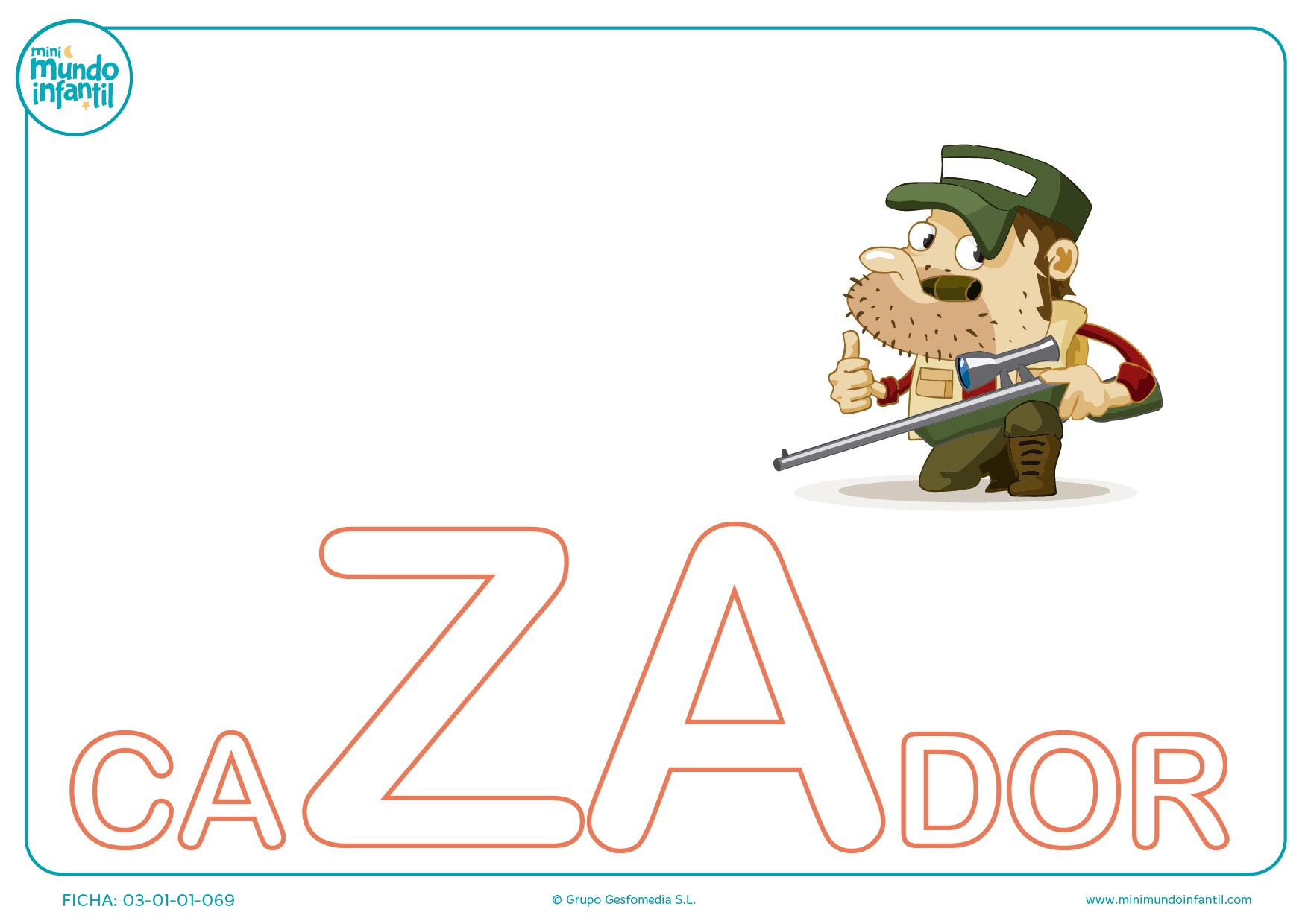 Rellenar sílaba ZA mayúscula de cazador