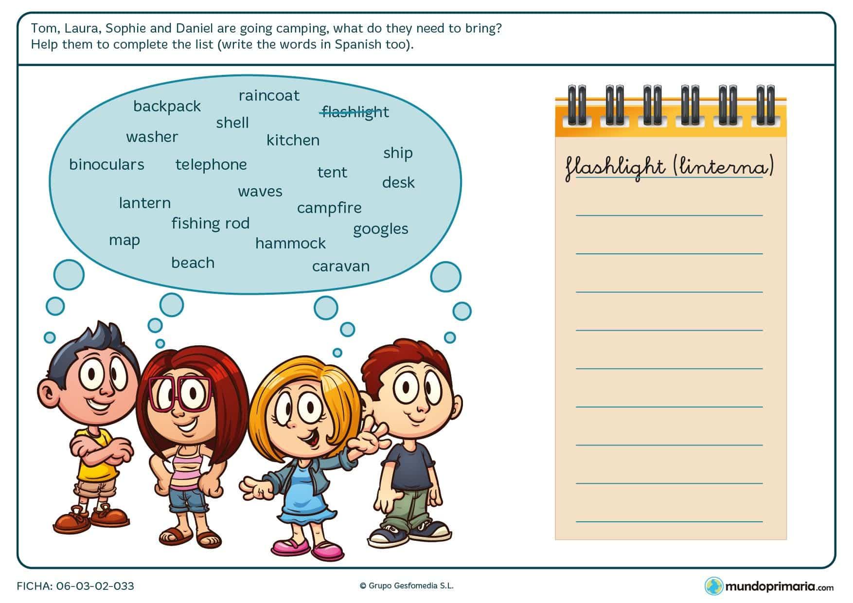 En esta ficha los niños deben escribir las palabras relacionadas con la acampada que necesitan Tom, Laura, Sophie and Daniel en un cuaderno.